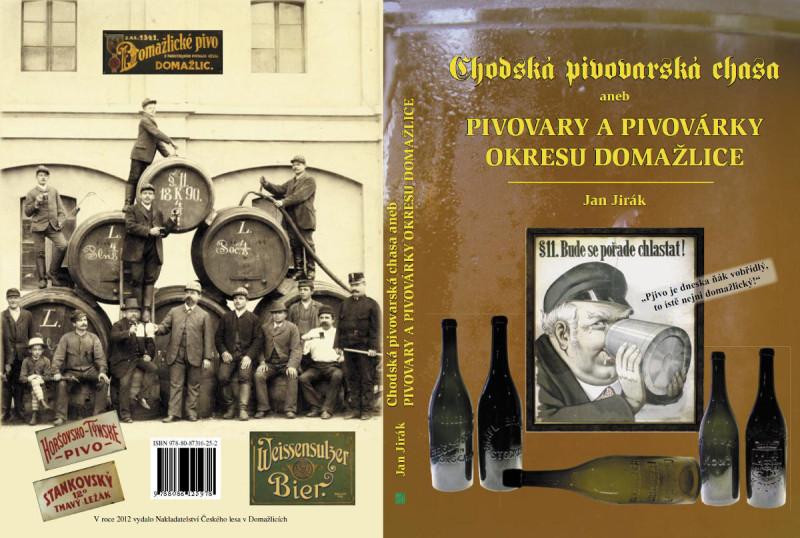 Chodská pivovarská chasa aneb PIVOVARY A PIVOVÁRKY OKRESU DOMAŽLICE